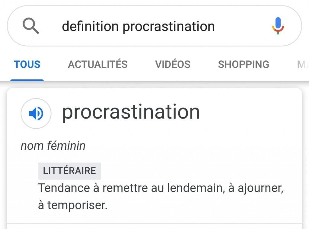 Capture d'écran du scénario de recherche de définition du mot procrastination